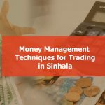Money Management techniques for binary option traders in Sinhala