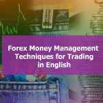 Forex Money management techniques in English for Forex Traders