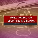Forex Trading for beginners in Sri Lanka