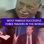 Most Famous Successful Forex Traders in the world