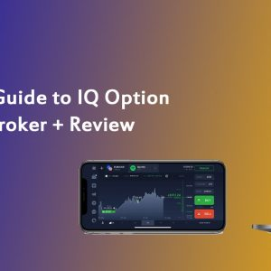 Beginner's-Guide-to-IQ-Option-Forex-Broker-and-Review