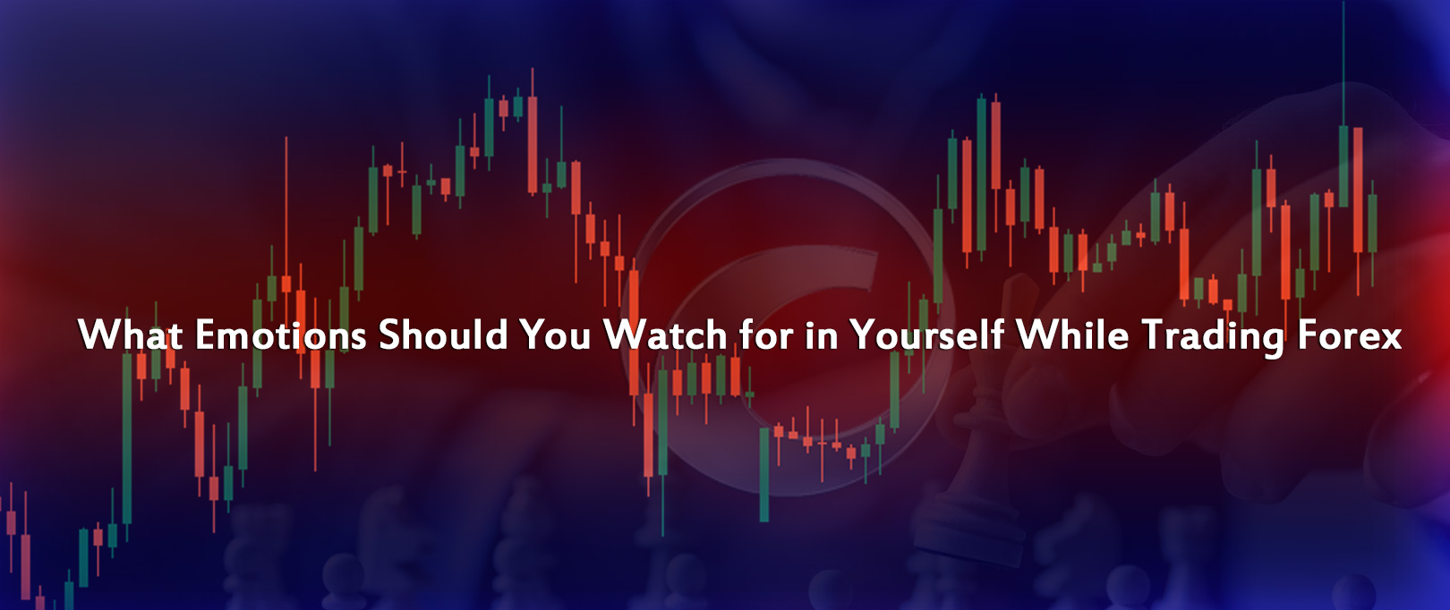 What-Emotions-Should-You-Watch-For-In-Yourself-While-Trading-Forex-by-Prathilaba